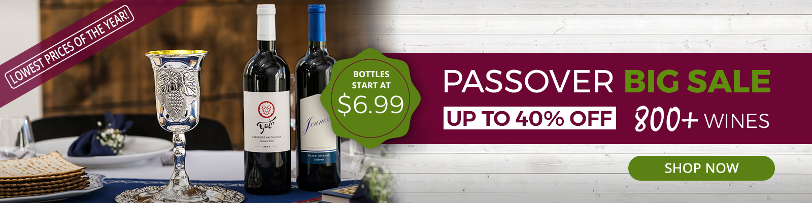 Get Ready For Passover! 800+ Wines On Sale.
